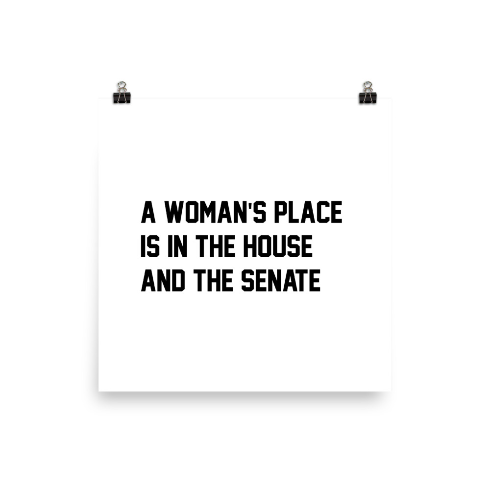 She is apparel A woman's place poster