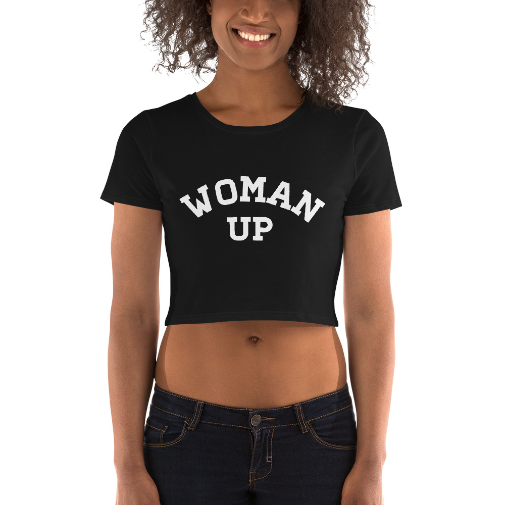 She is apparel Woman Up crop top