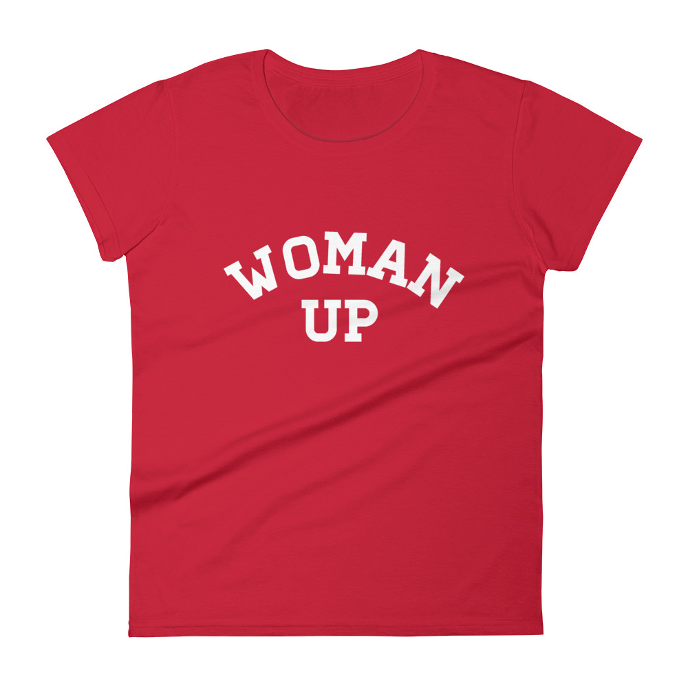 She is apparel Woman Up short sleeve t-shirt