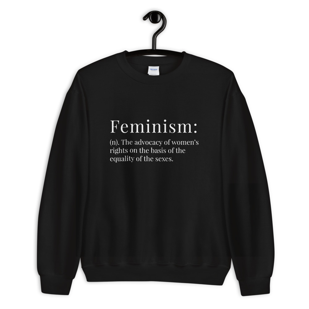 She is apparel Feminism Definition Sweatshirt