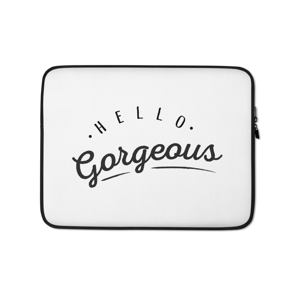 She is apparel Hello Gorgeous Laptop Sleeve