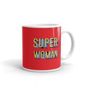 she is apparel Super Woman mug