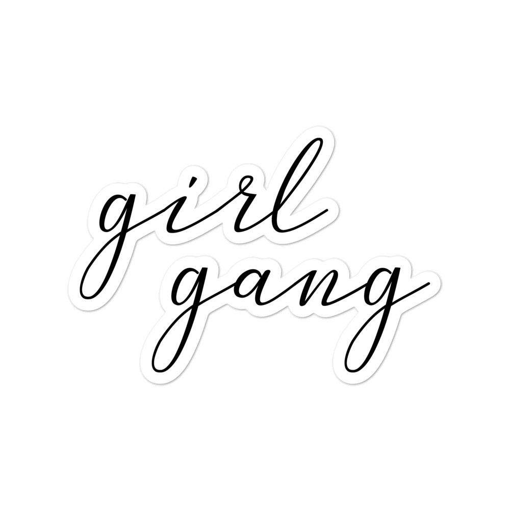 she is apparel Girl Gang sticker