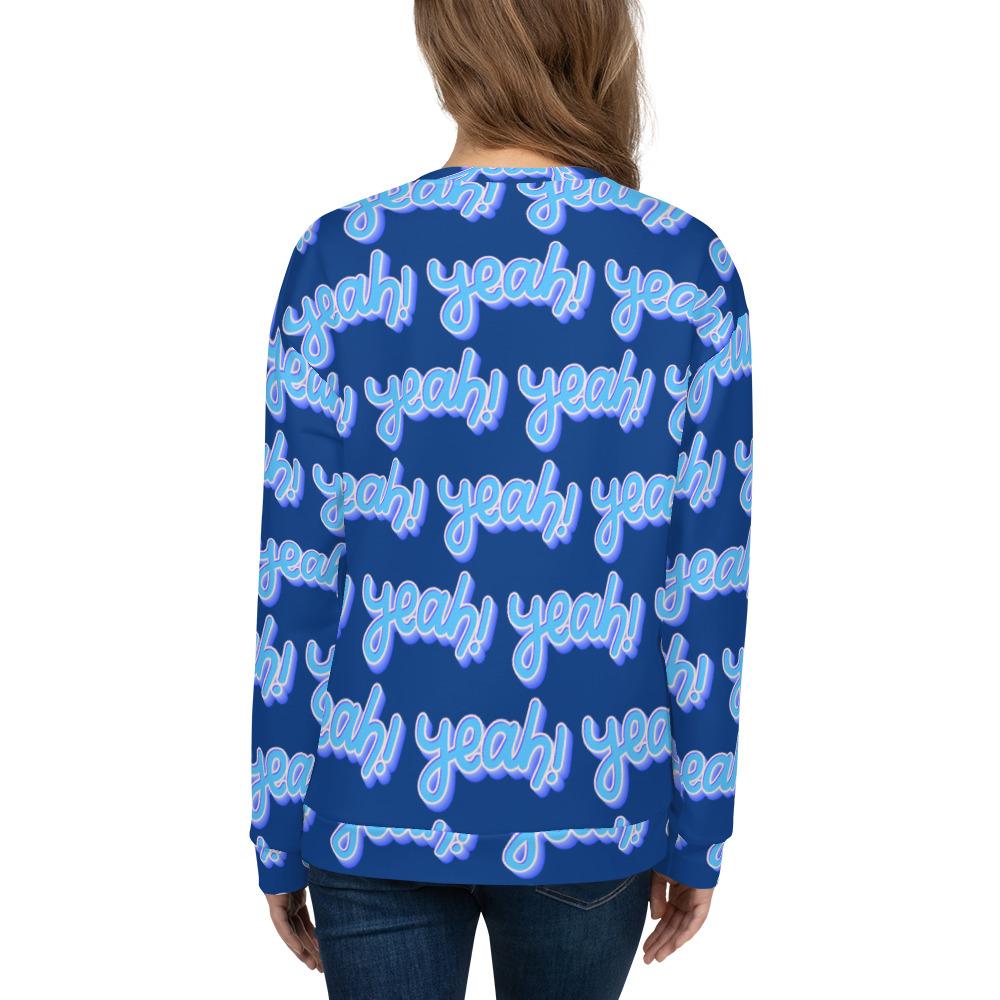 She is apparel Yeah Sweatshirt