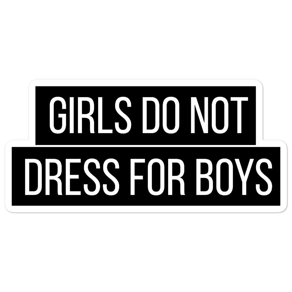 She is apparel Girl don't dress for boys sticker