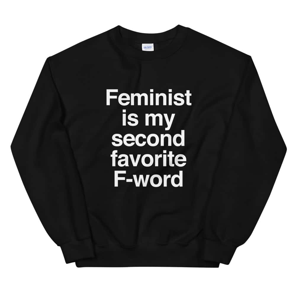 She is Apparel F-Word Sweatshirt