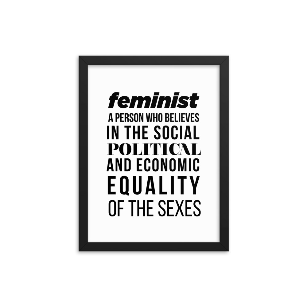 She is apparel Feminist Quote framed poster