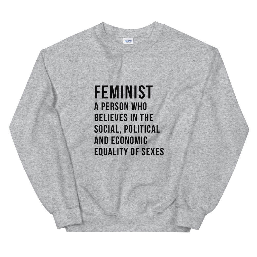 She is apparel Feminist Definition Sweatshirt