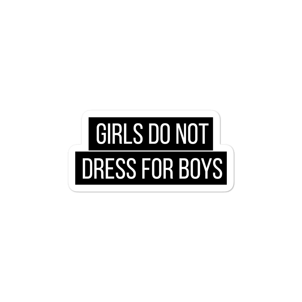 She is apparel Girl don't dress for boys sticker