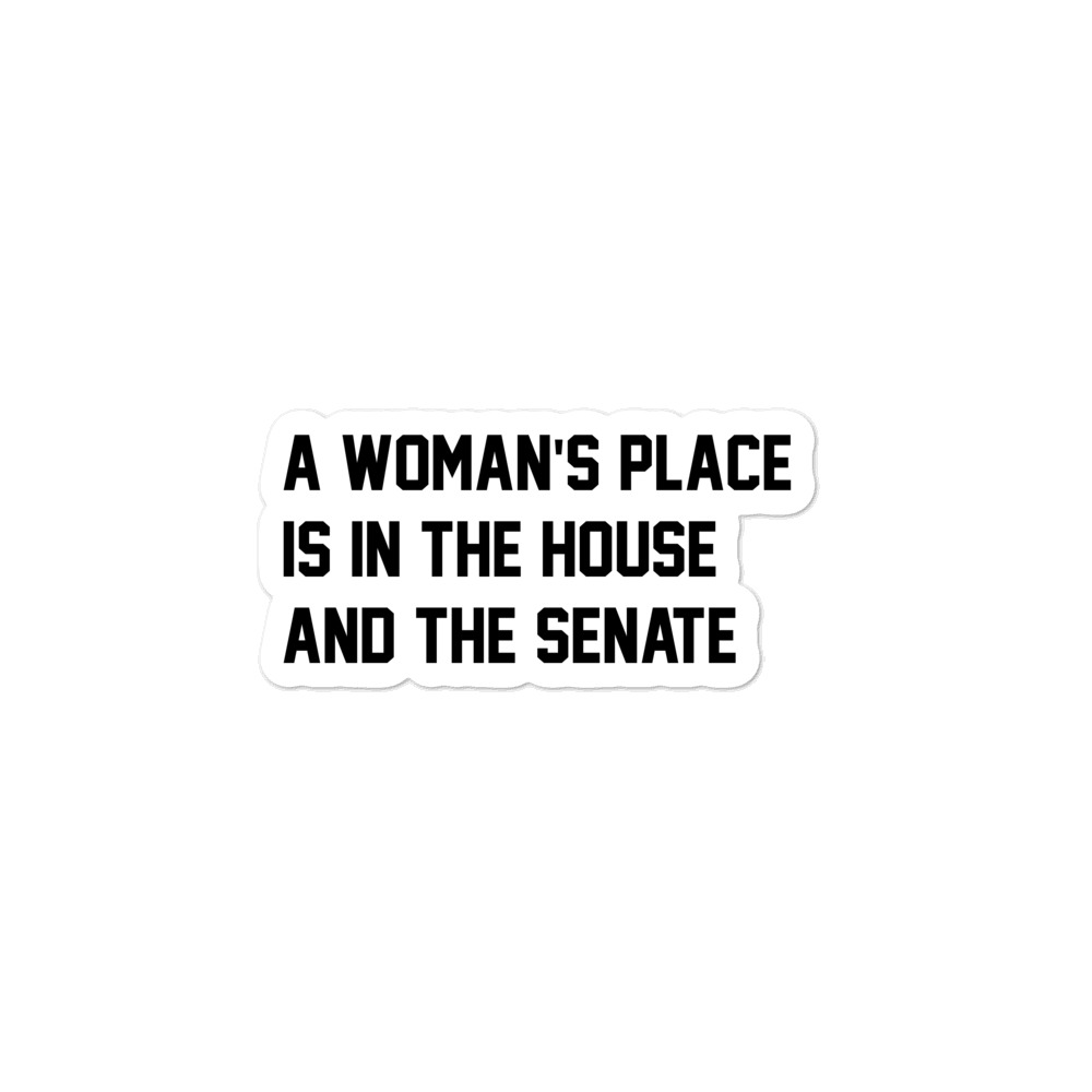 She is apparel A woman's place sticker