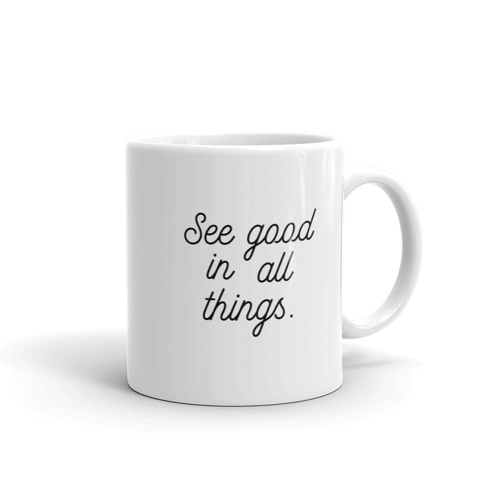 She is apparel See good mug