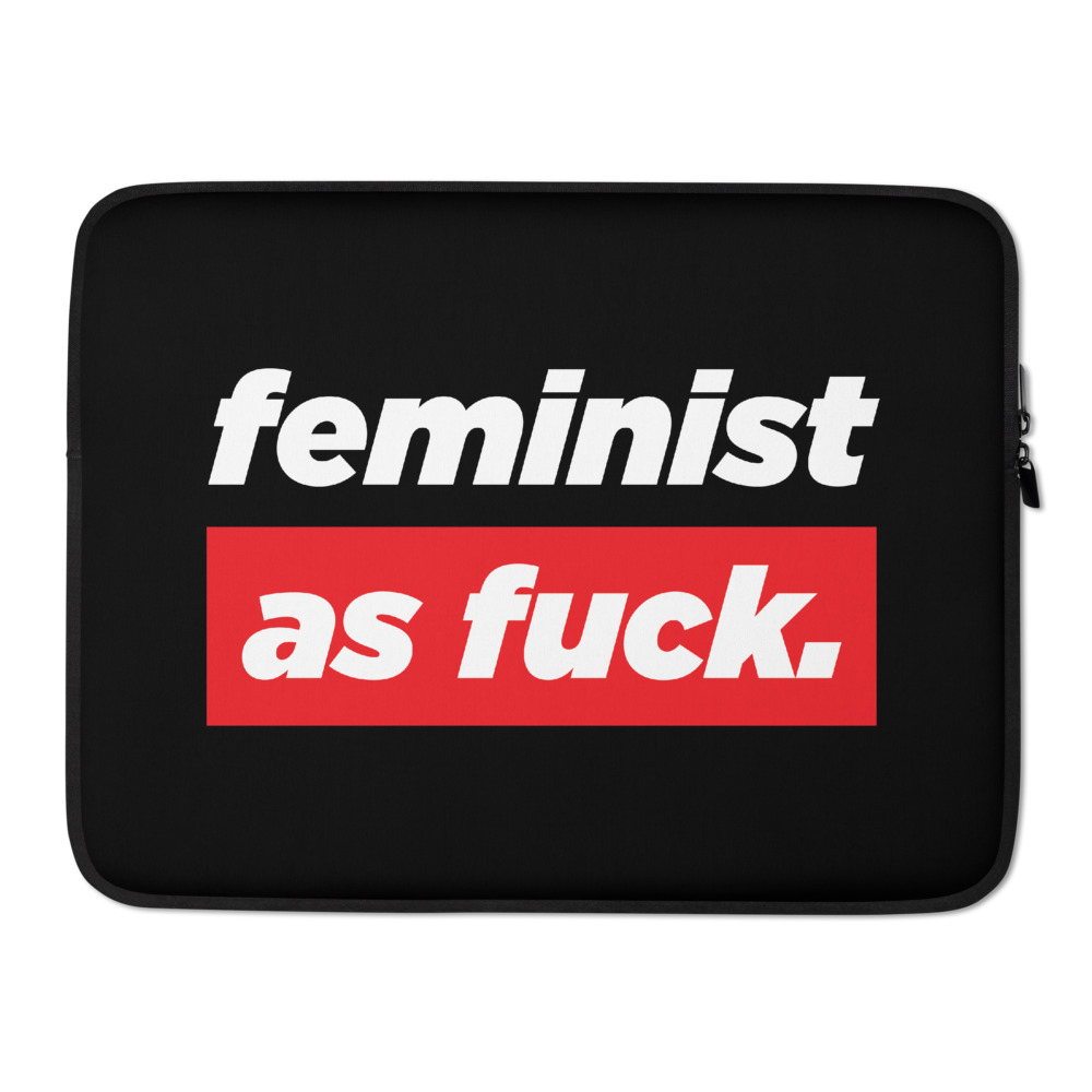 She is apparel Feminist as F*ck laptop sleeve