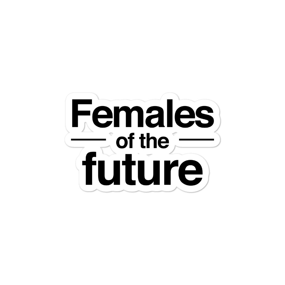 She is apparel Females of the future sticker