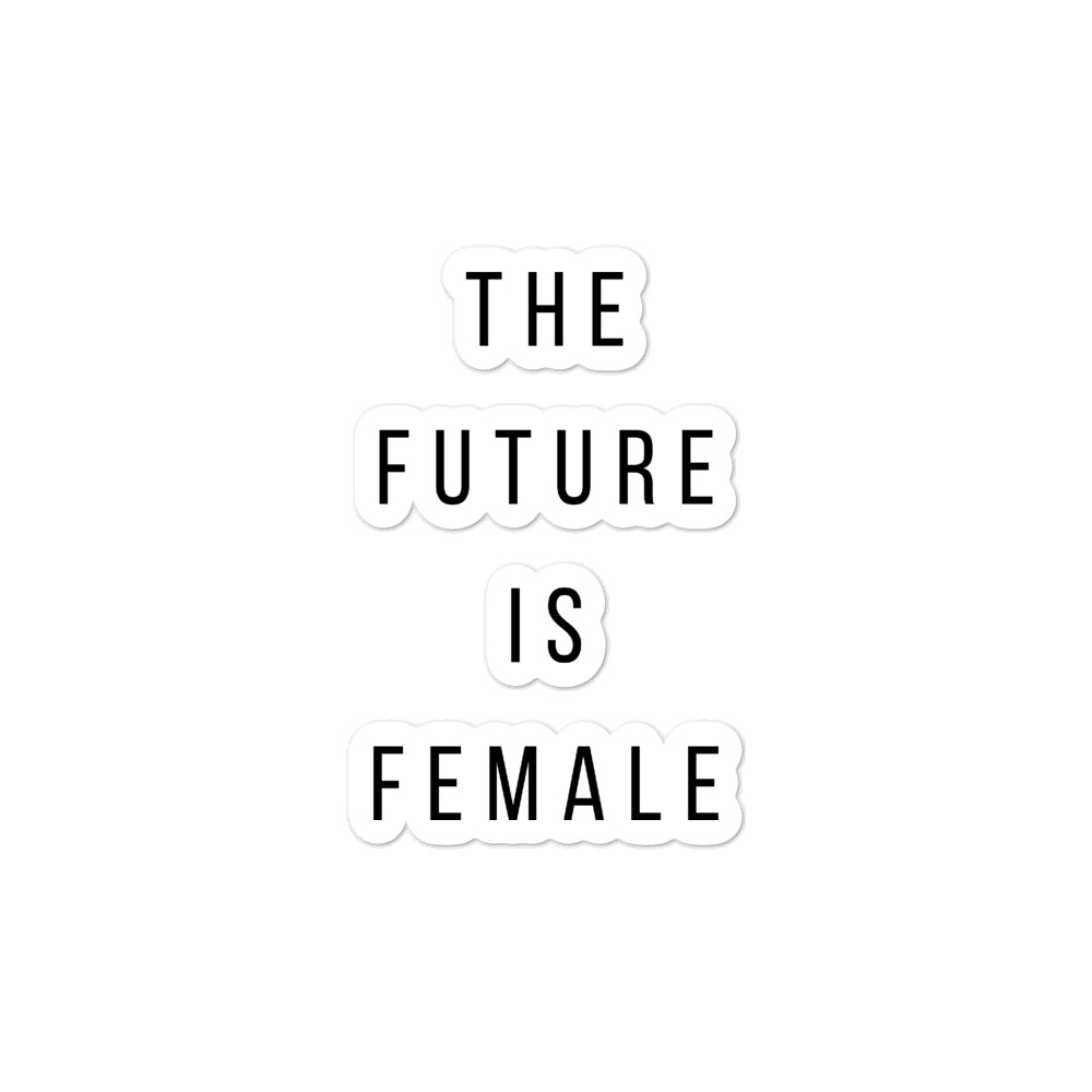 she is apparel The future is female sticker