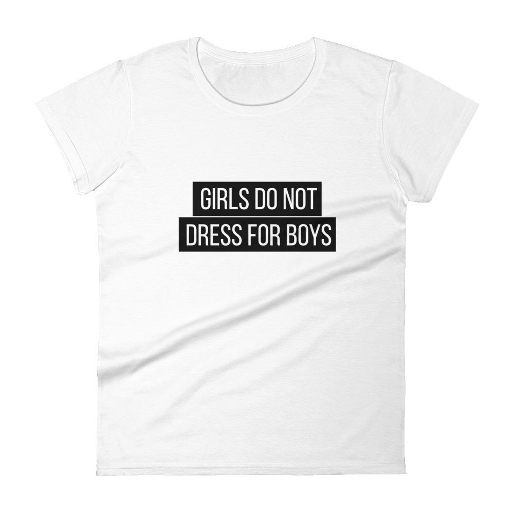 She is apparel Girl don't dress for boys T-Shirt
